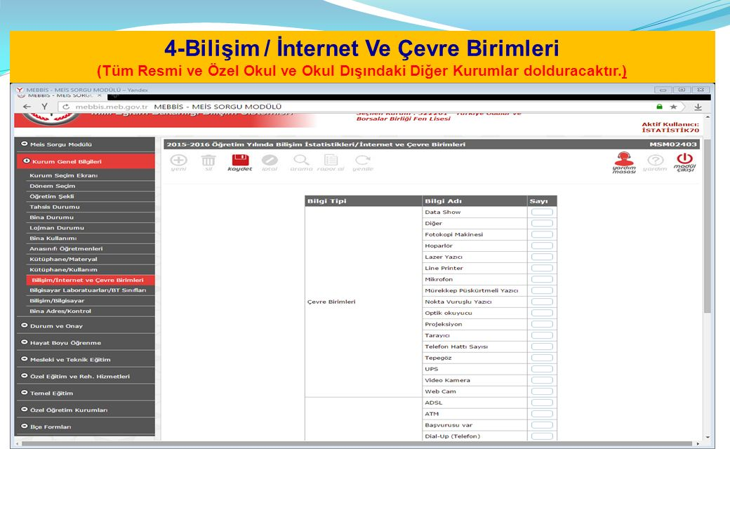 4-Bilişim / İnternet Ve Çevre Birimleri