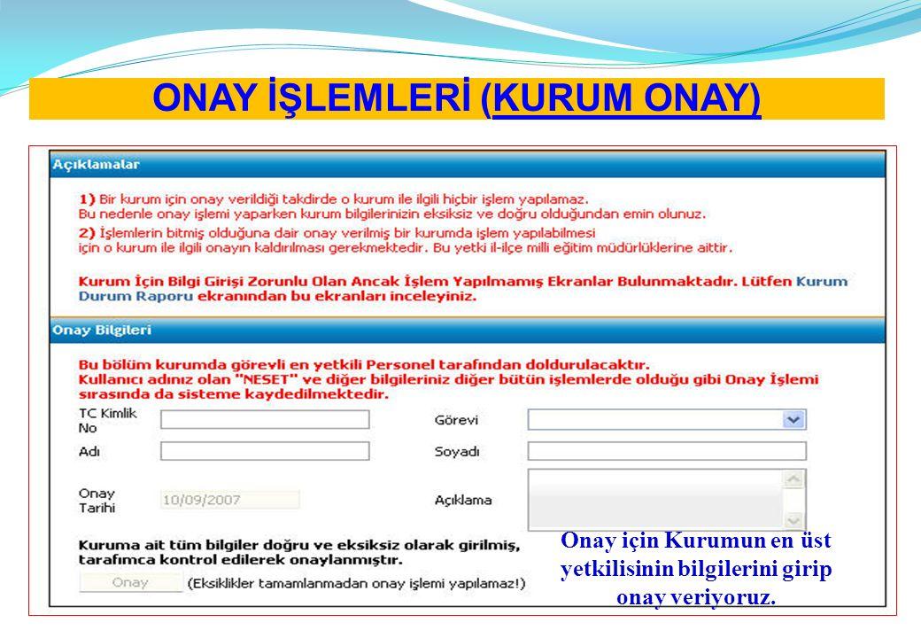 ONAY İŞLEMLERİ (KURUM ONAY)