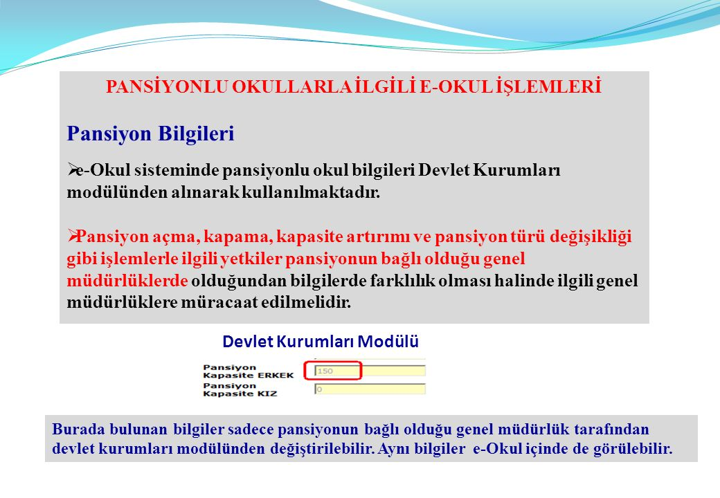 PANSİYONLU OKULLARLA İLGİLİ E-OKUL İŞLEMLERİ Devlet Kurumları Modülü