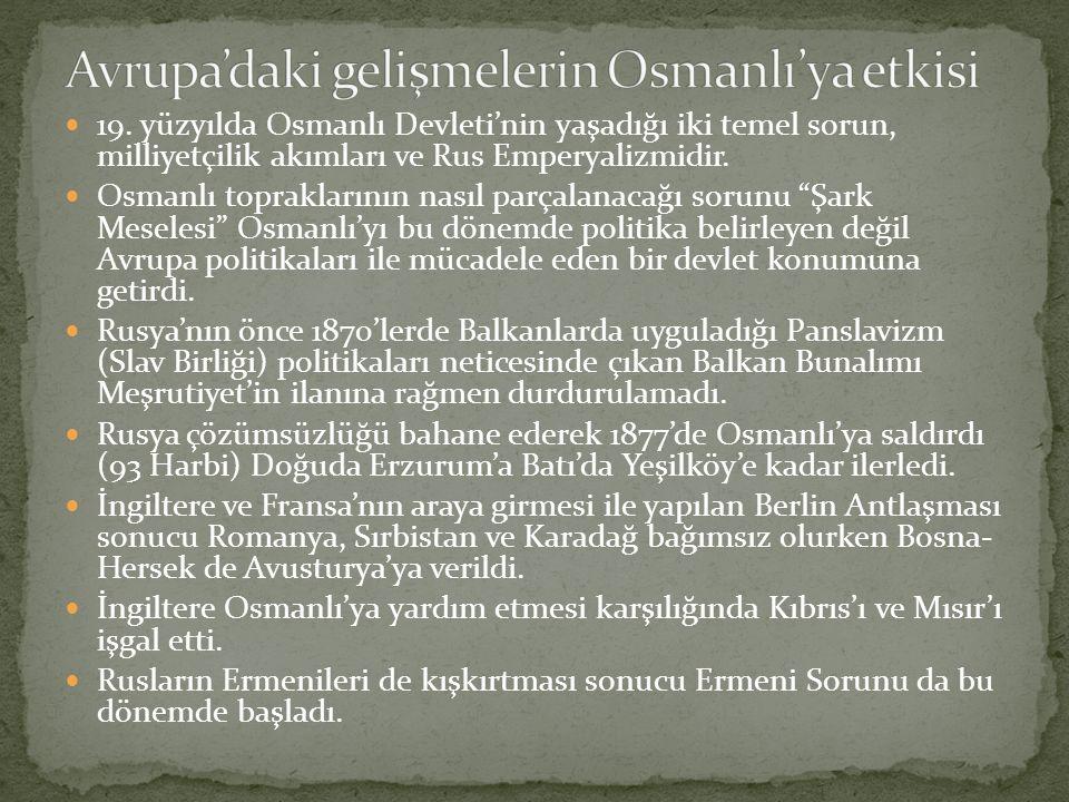 Avrupa'daki gelişmelerin Osmanlı'ya etkisi