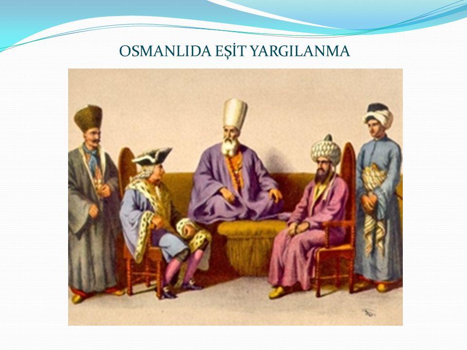 OSMANLIDA EŞİT YARGILANMA