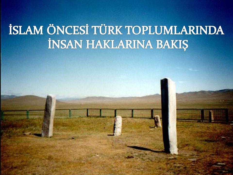 İSLAM ÖNCESİ TÜRK TOPLUMLARINDA