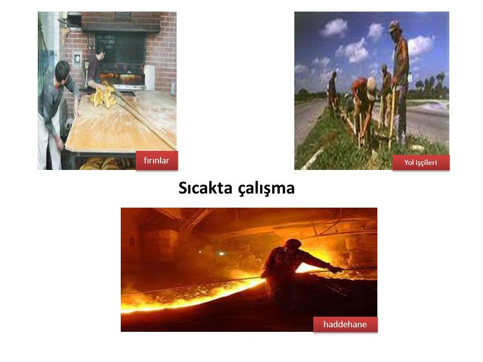 fırınlar Yol işçileri Sıcakta çalışma haddehane