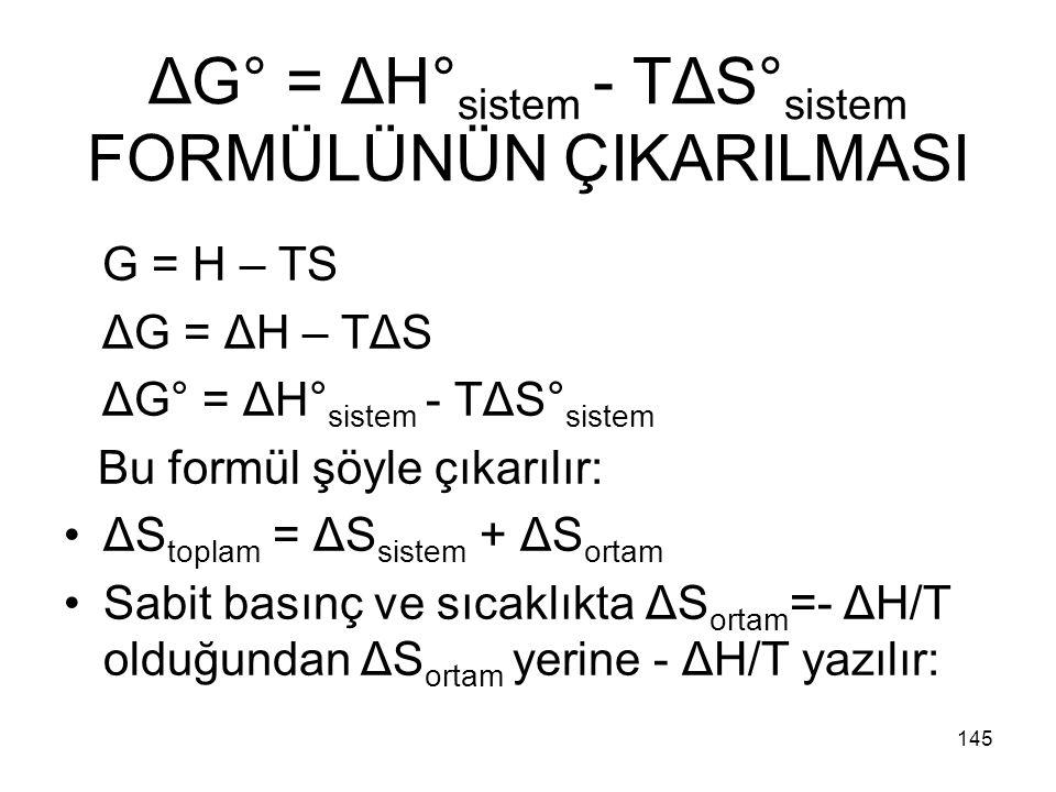 ΔG° = ΔH°sistem - TΔS°sistem FORMÜLÜNÜN ÇIKARILMASI