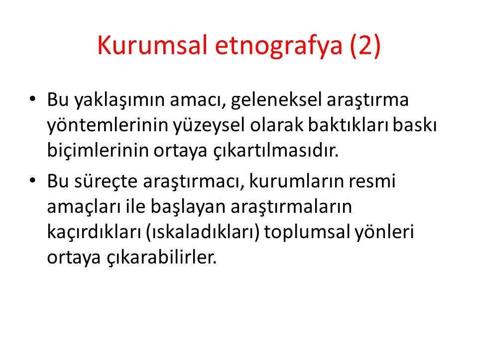 Kurumsal etnografya (2)