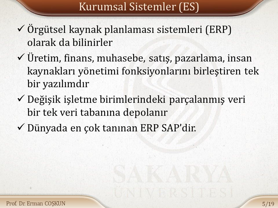 Kurumsal Sistemler (ES)