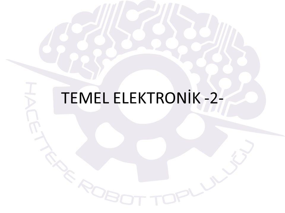 TEMEL ELEKTRONİK -2-