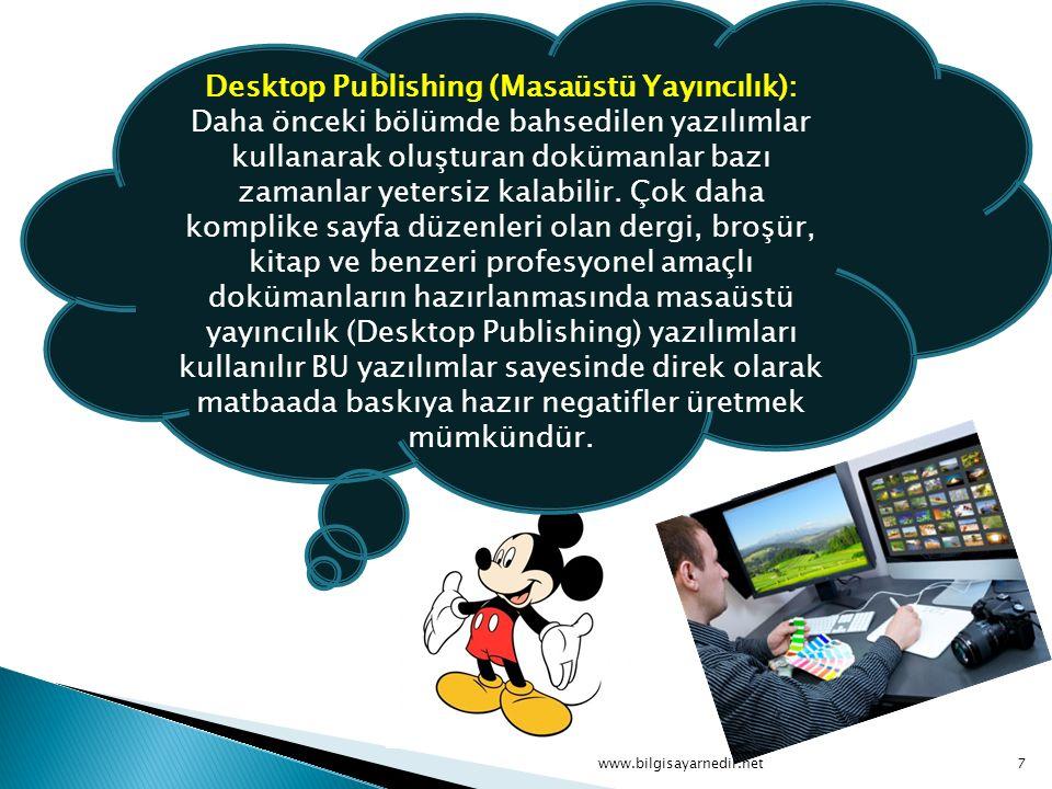 Desktop Publishing (Masaüstü Yayıncılık):