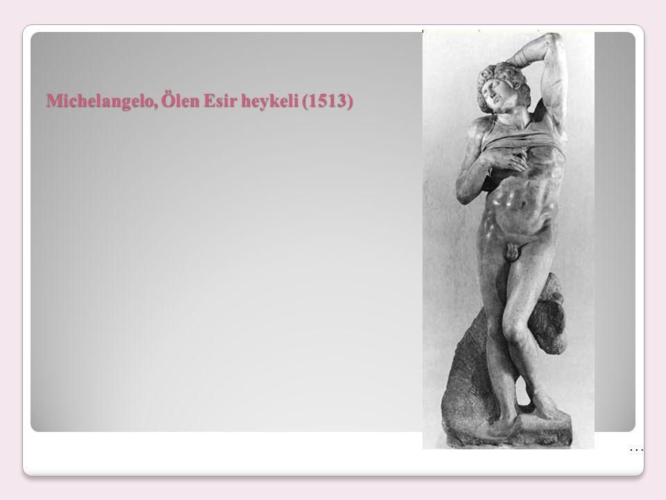 Michelangelo, Ölen Esir heykeli (1513)