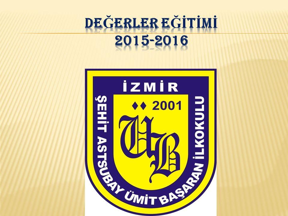 DEĞERLER EĞİTİMİ 2015-2016