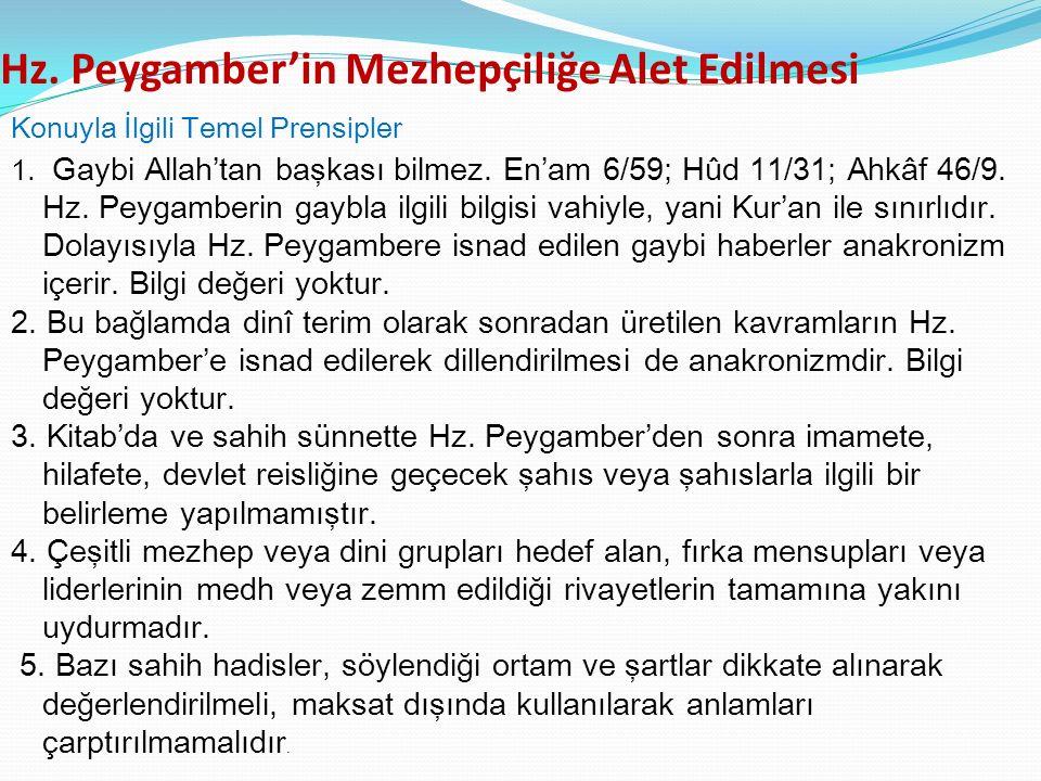 Hz. Peygamber'in Mezhepçiliğe Alet Edilmesi