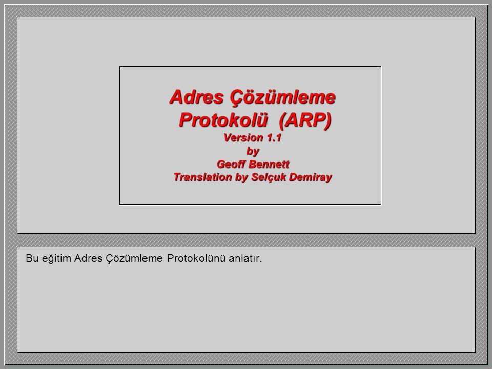 Adres Çözümleme Protokolü (ARP) Version 1