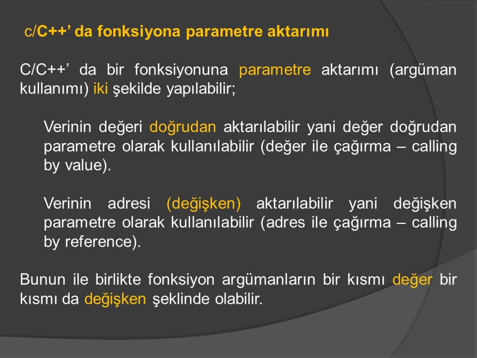 c/C++' da fonksiyona parametre aktarımı
