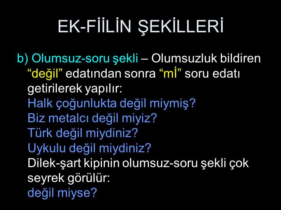 EK-FİİLİN ŞEKİLLERİ