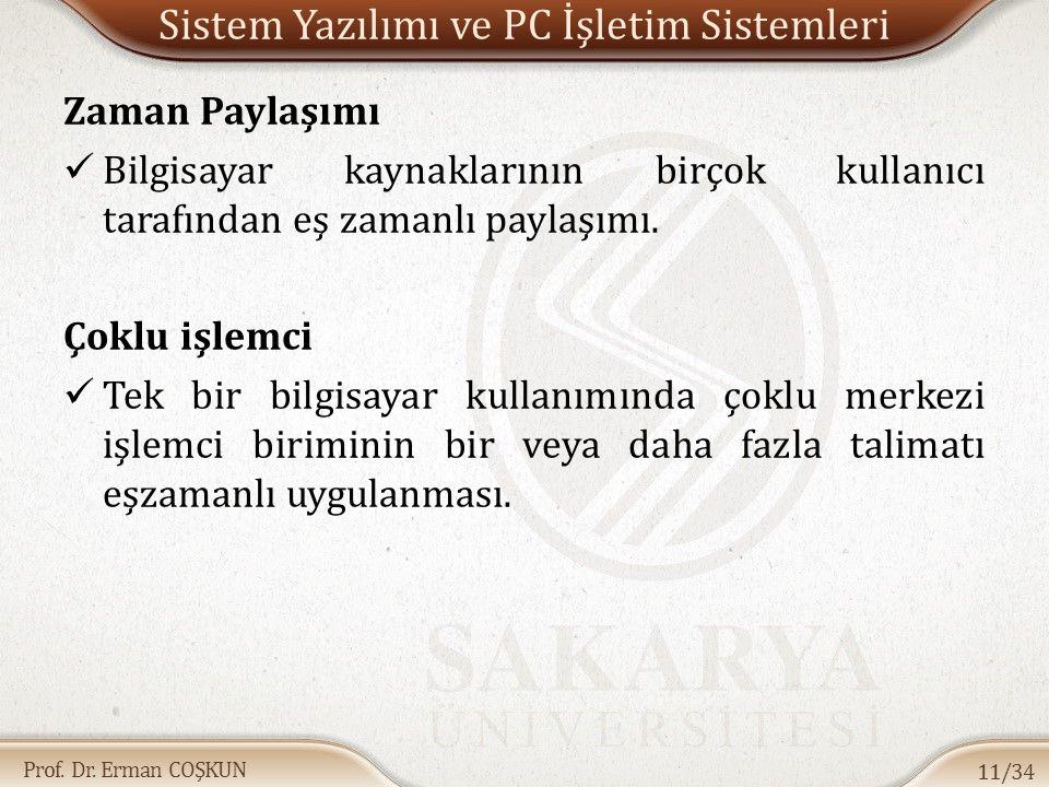 Sistem Yazılımı ve PC İşletim Sistemleri