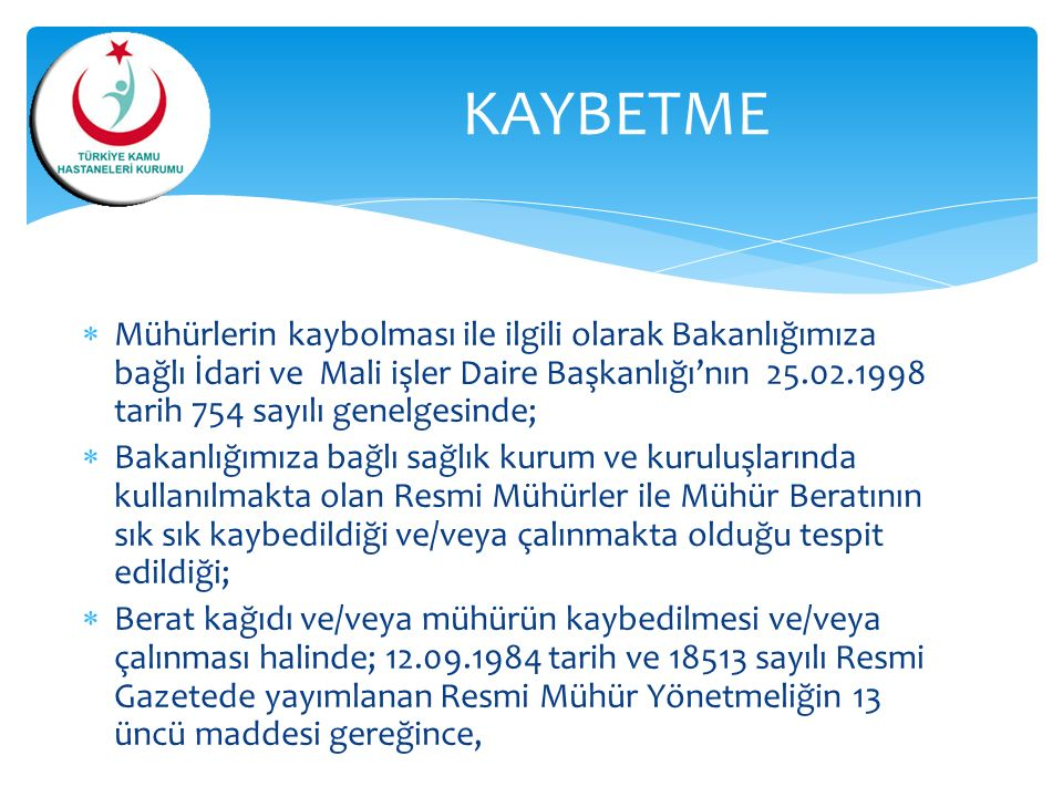 KAYBETME