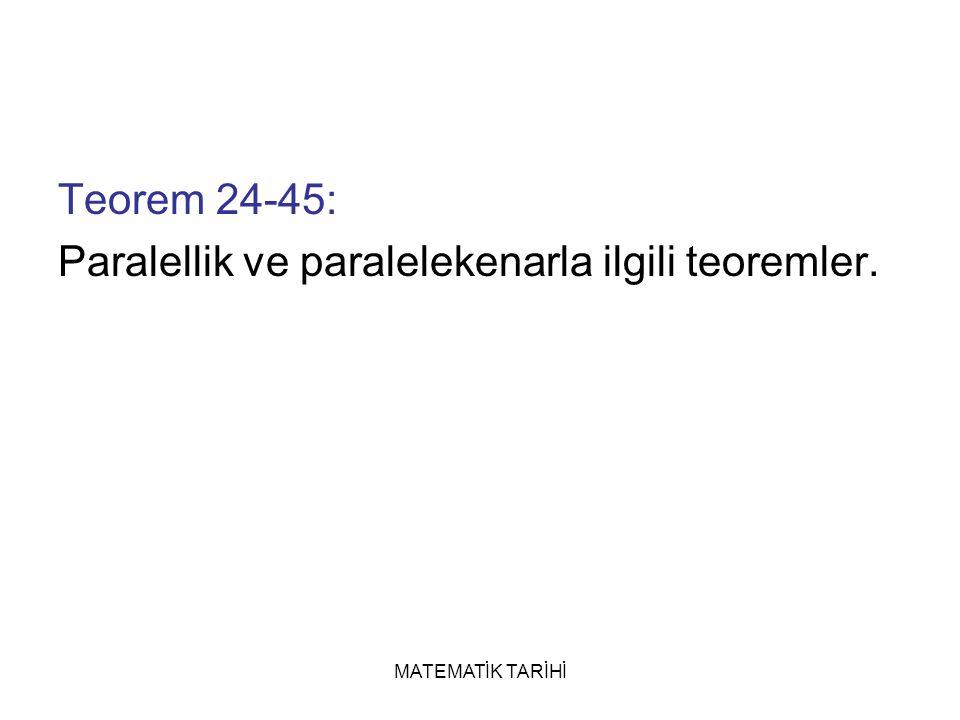 Paralellik ve paralelekenarla ilgili teoremler.