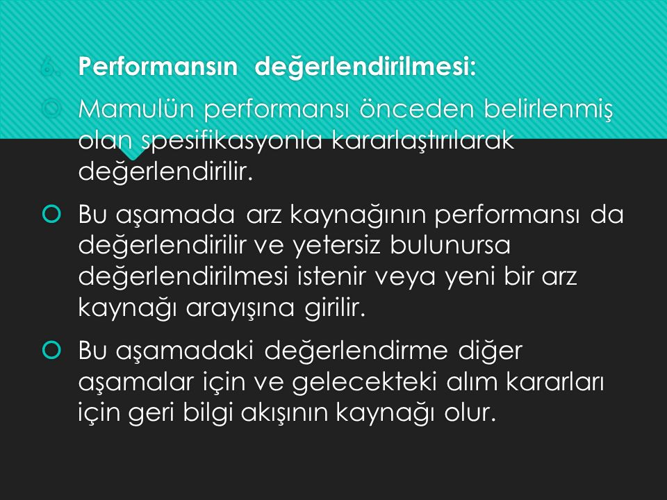 Performansın değerlendirilmesi: