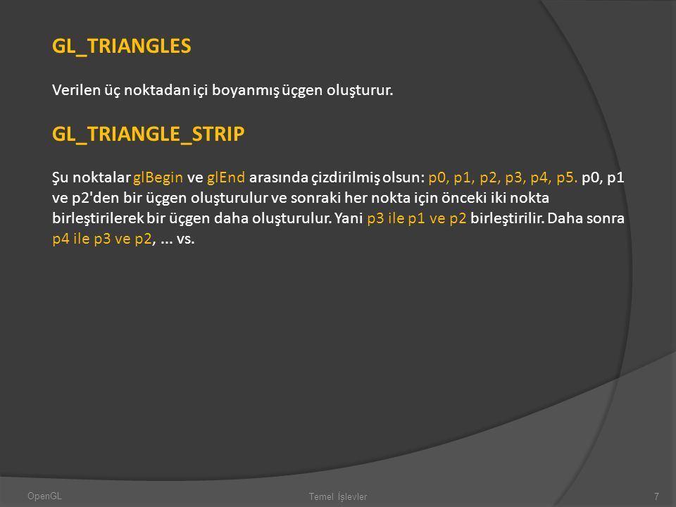 GL_TRIANGLES GL_TRIANGLE_STRIP