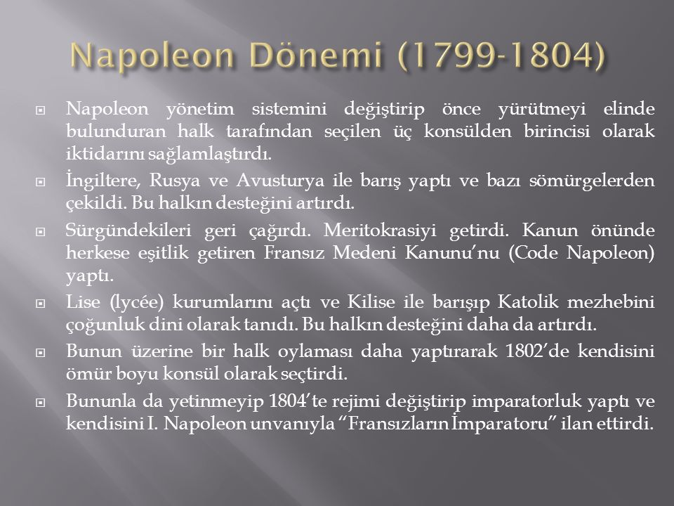 Napoleon Dönemi (1799-1804)