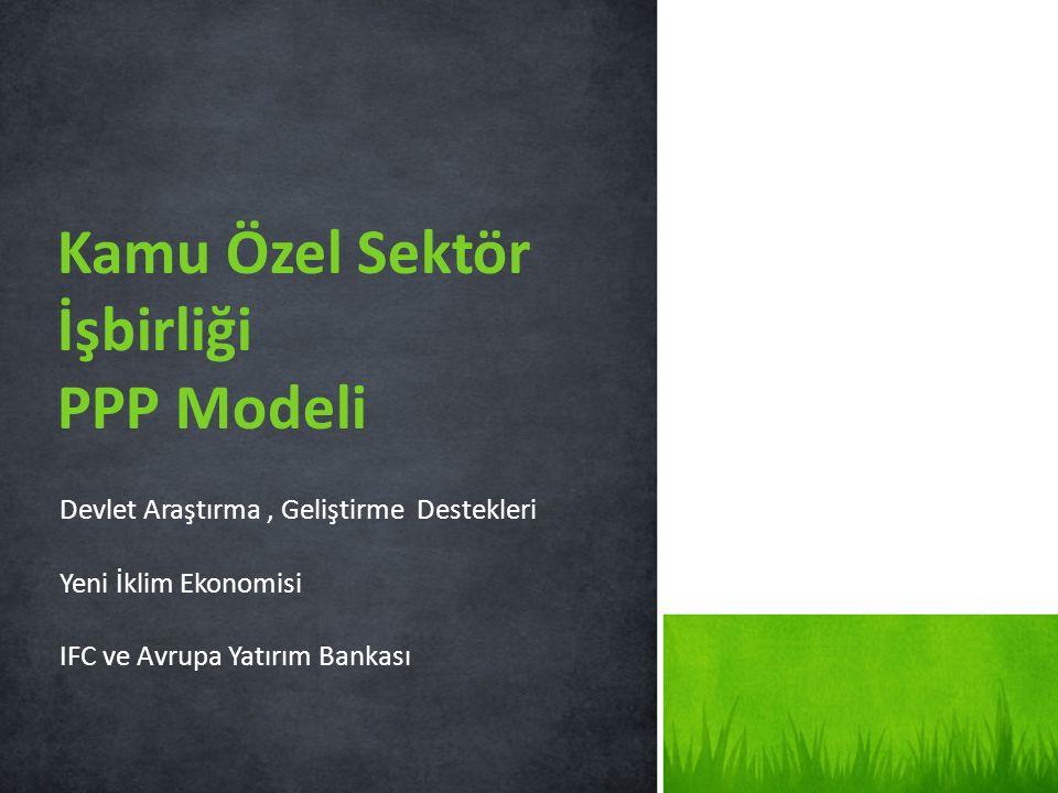 Kamu Özel Sektör İşbirliği PPP Modeli