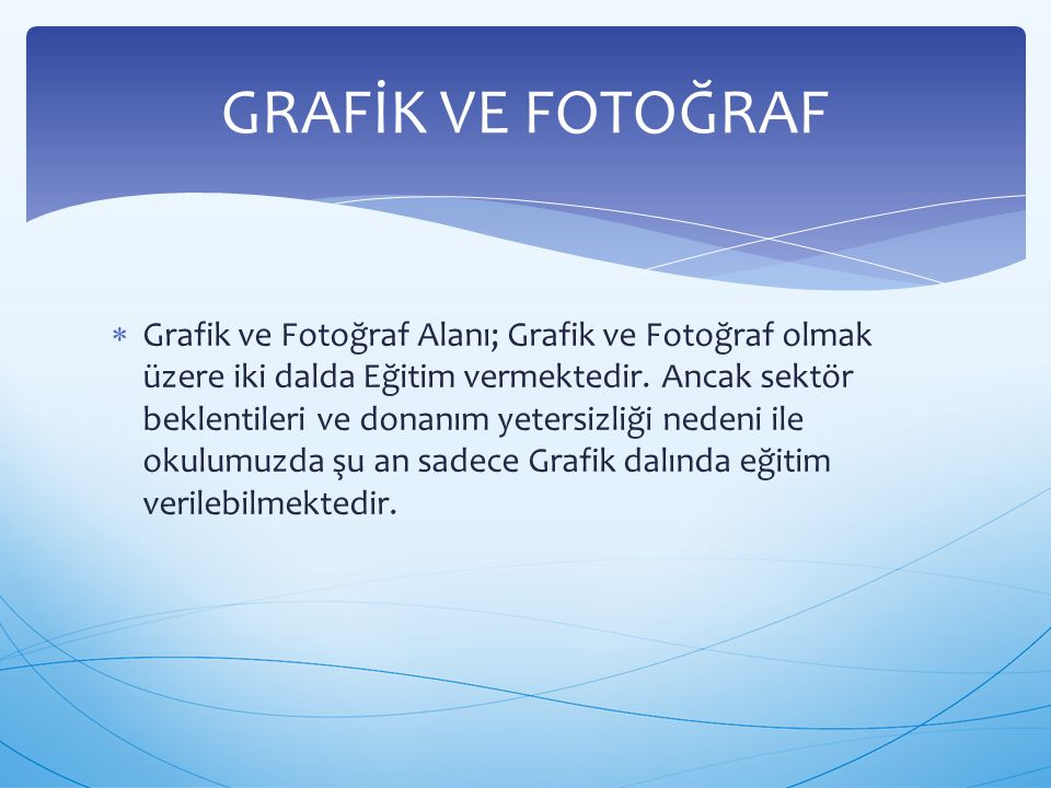 GRAFİK VE FOTOĞRAF