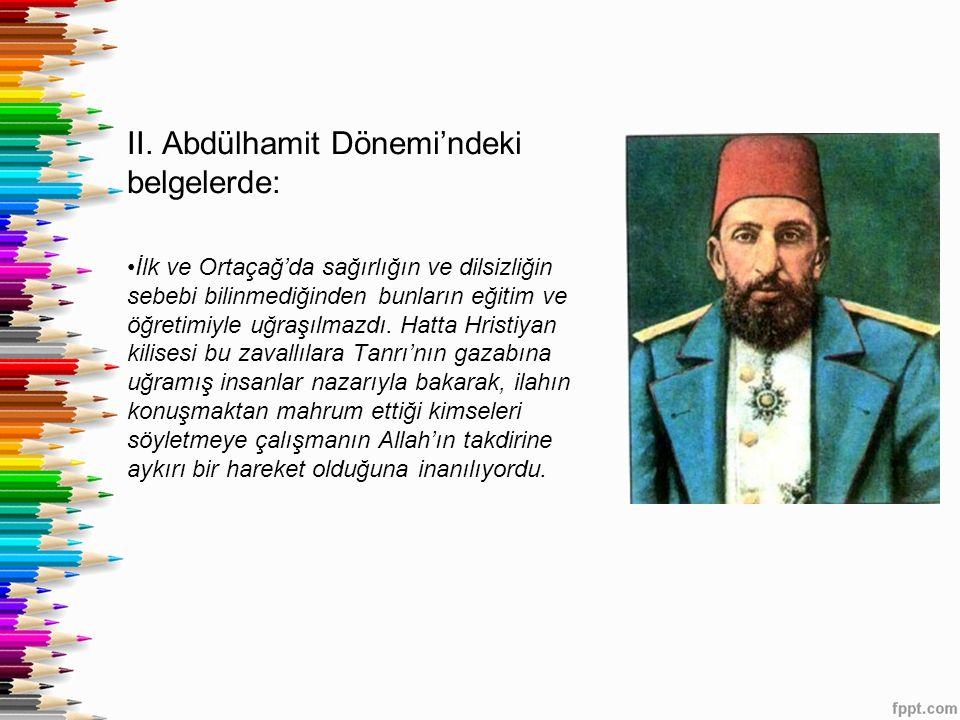 II. Abdülhamit Dönemi'ndeki belgelerde: