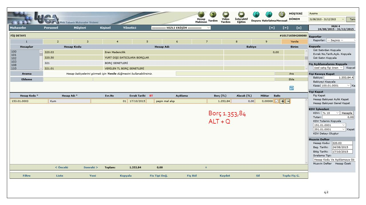Borç 1.353,84 ALT + Q