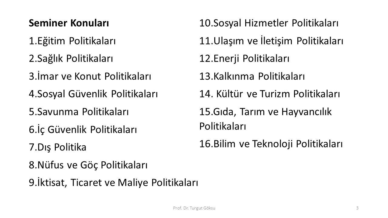 10.Sosyal Hizmetler Politikaları 1.Eğitim Politikaları