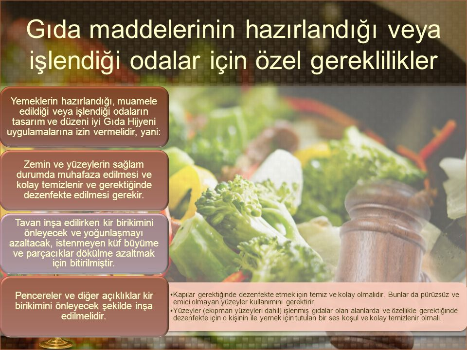 Gıda maddelerinin hazırlandığı veya işlendiği odalar için özel gereklilikler