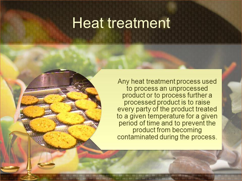 Heat treatment