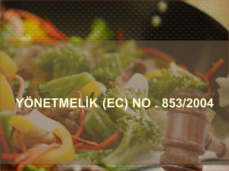 YÖNETMELİK (EC) nO . 853/2004