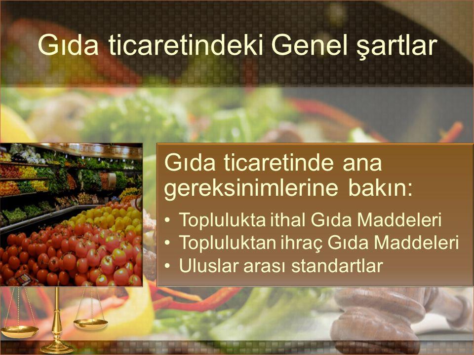 Gıda ticaretindeki Genel şartlar