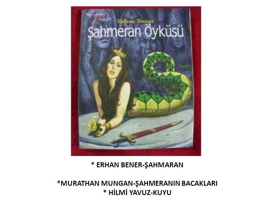 * ERHAN BENER-ŞAHMARAN