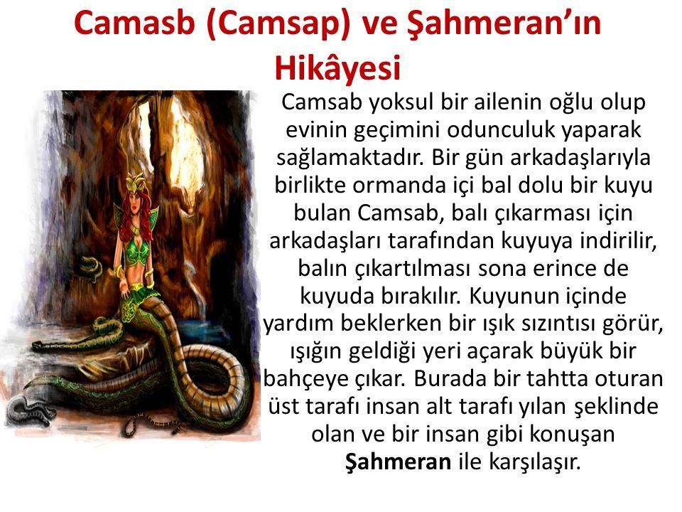 Camasb (Camsap) ve Şahmeran'ın Hikâyesi