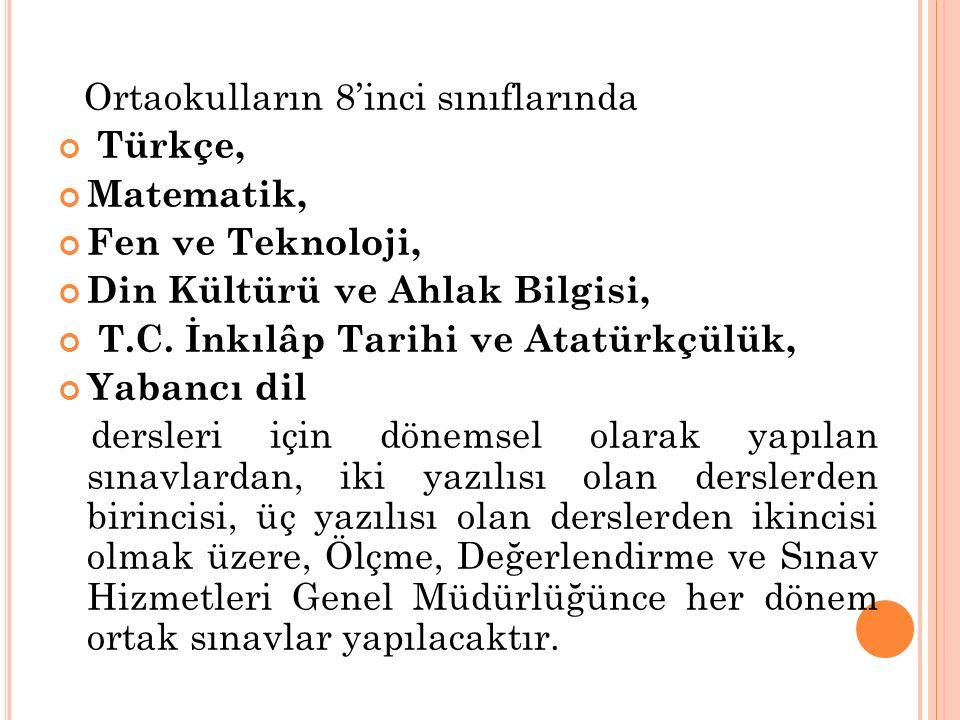 Din Kültürü ve Ahlak Bilgisi, T.C. İnkılâp Tarihi ve Atatürkçülük,
