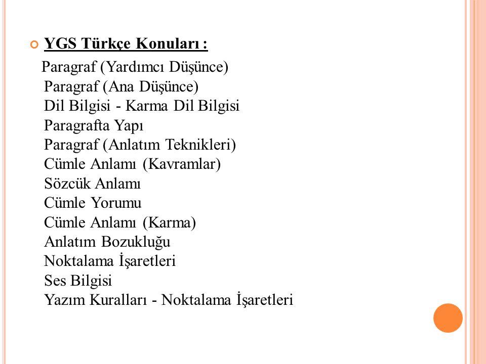 YGS Türkçe Konuları :
