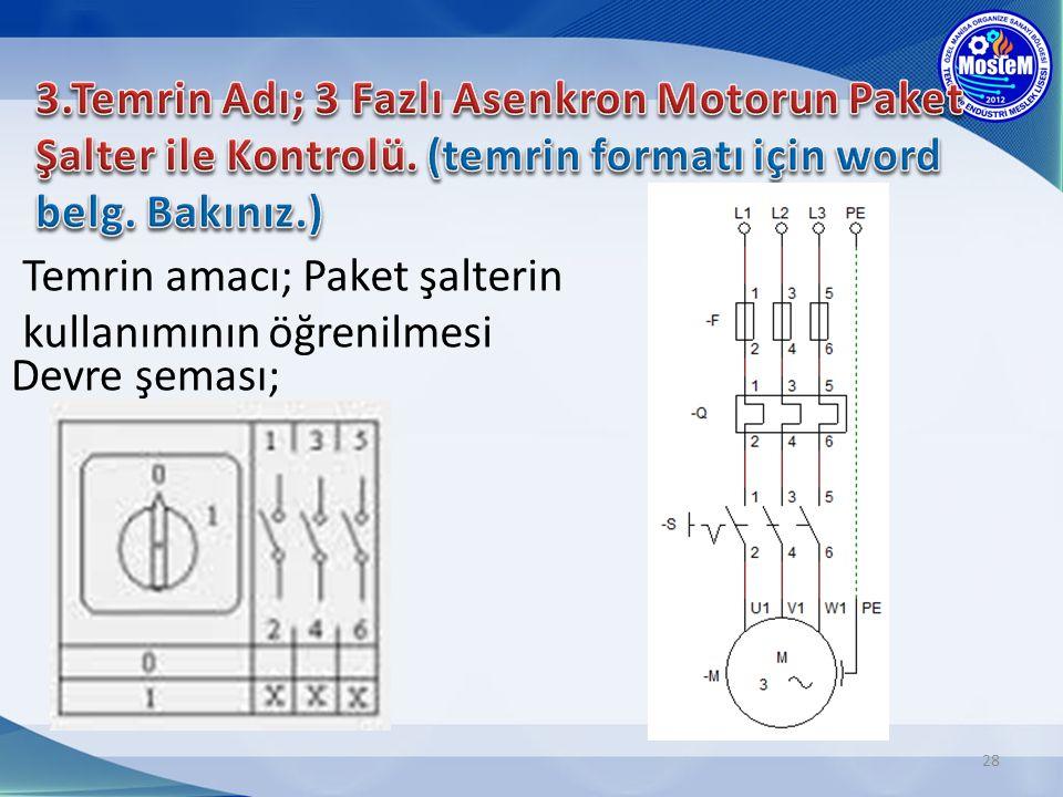 3. Temrin Adı; 3 Fazlı Asenkron Motorun Paket Şalter ile Kontrolü