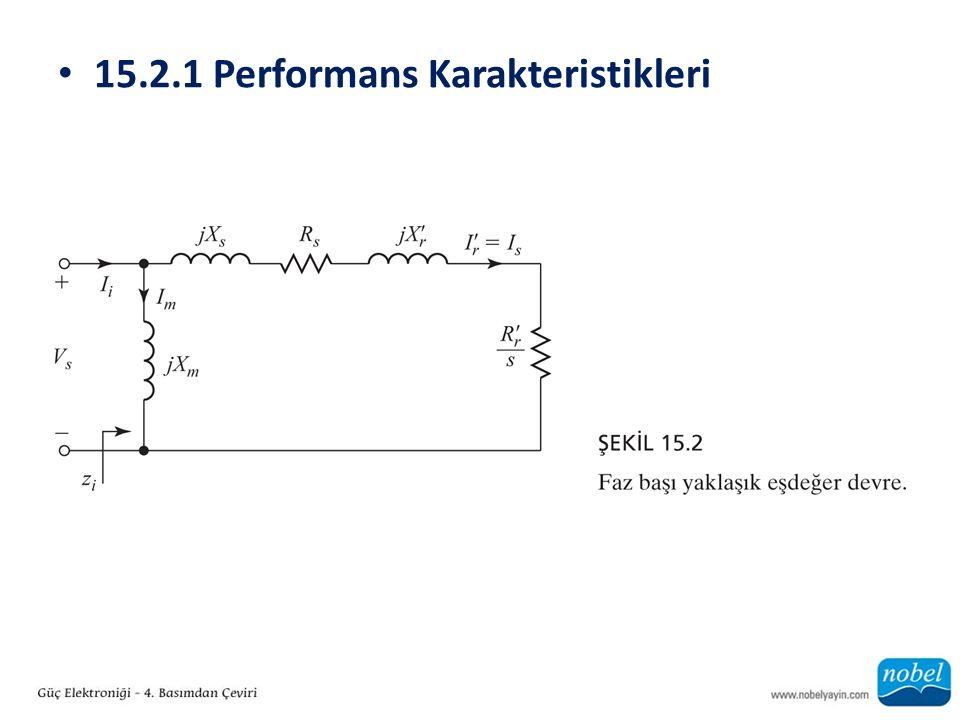 15.2.1 Performans Karakteristikleri