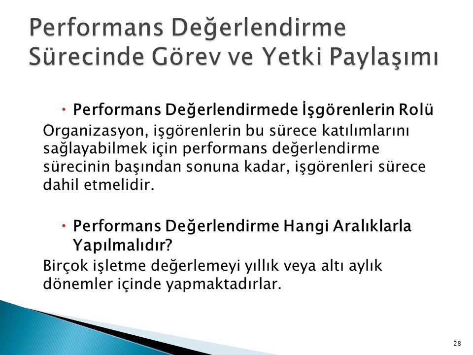 Performans Değerlendirme Sürecinde Görev ve Yetki Paylaşımı