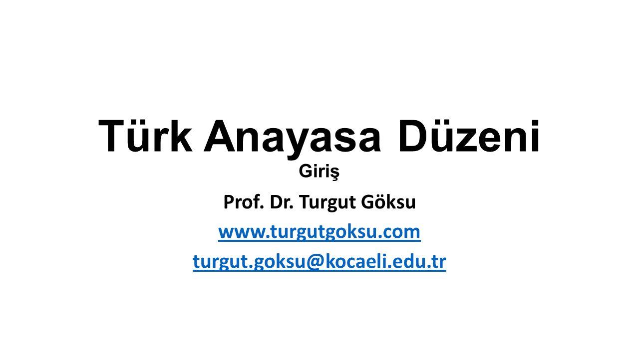 Türk Anayasa Düzeni Giriş