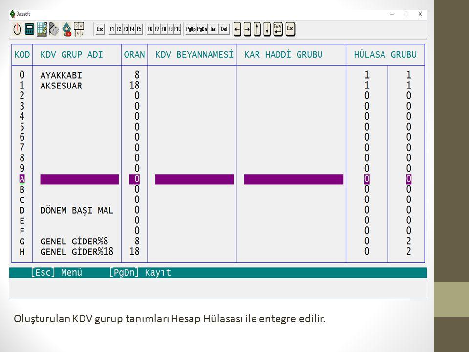 Oluşturulan KDV gurup tanımları Hesap Hülasası ile entegre edilir.