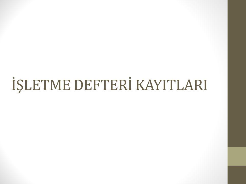 İŞLETME DEFTERİ KAYITLARI