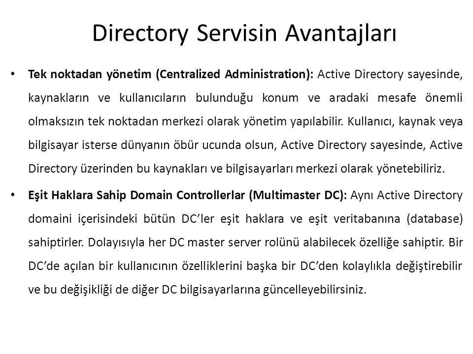 Directory Servisin Avantajları
