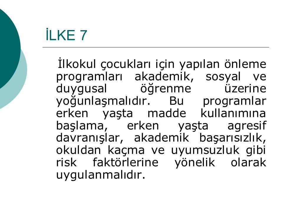 İLKE 7