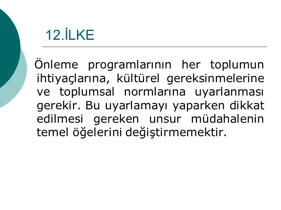 12.İLKE