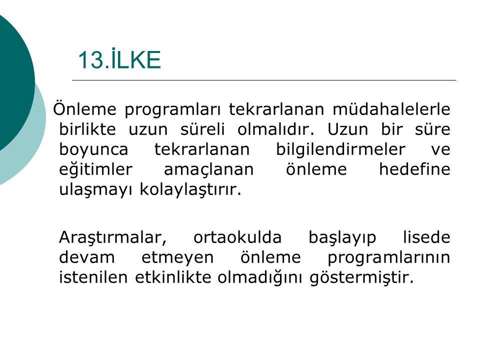 13.İLKE
