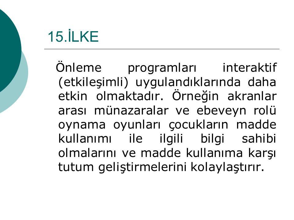 15.İLKE
