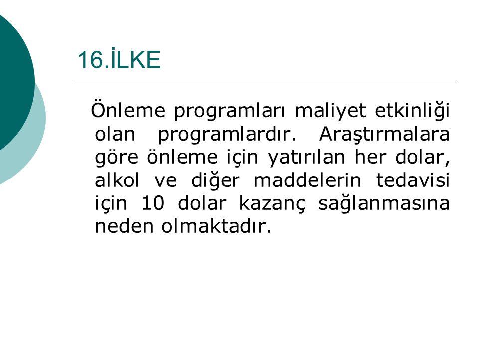 16.İLKE