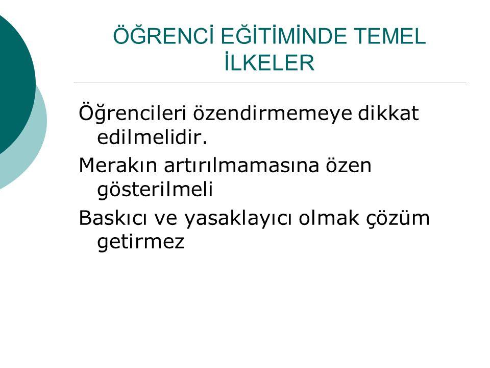 ÖĞRENCİ EĞİTİMİNDE TEMEL İLKELER